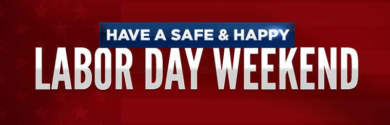 Image result for HAVE A SAFE & HAPPY LABOR DAY
